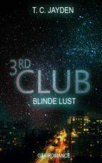 Third Club - Blinde Lust (ebook)