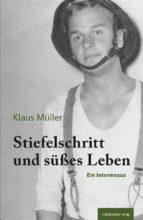 Stiefelschritt und süßes Leben (ebook)