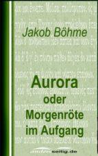 Aurora oder Morgenröte im Aufgang (ebook)