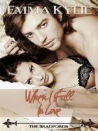 WHEN I FALL IN LOVE (THE BRADFORDS) NEW ADULT ROMANCE