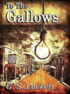 To the Gallows (ebook)