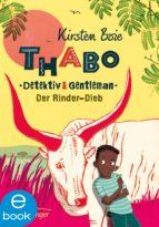 Thabo, Detektiv und Gentleman. Der Rinder-Dieb (ebook)