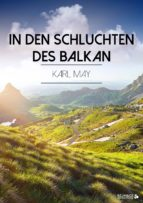 In den Schluchten des Balkan (ebook)