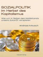 Sozialpolitik im Herbst des Kapitalismus (ebook)
