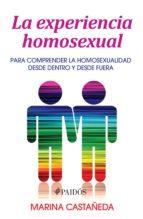 La experiencia homosexual (ebook)