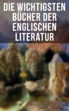 Die wichtigsten Bücher der englischen Literatur (ebook)