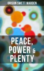 PEACE, POWER & PLENTY (ebook)