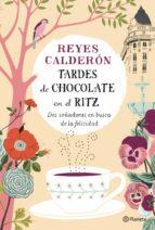 Tardes de chocolate en el Ritz (ebook)