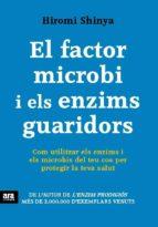 El factor microbi i els enzims guaridors (ebook)