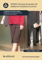 Procesos de gestión de calidad en hostelería y turismo. HOTI0108 (ebook)