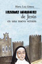 Santa Teresa de Jesús en una nueva versión (ebook)