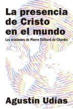 LA PRESENCIA DE CRISTO EN EL MUNDO