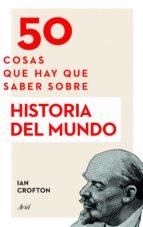 50 cosas que hay que saber sobre Historia del mundo (ebook)