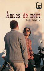 Amics de mort (eBook-ePub) (ebook)
