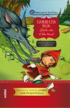 Caperucita Roja: ¿dónde está el lobo feroz? (ebook)