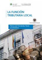 LA FUNCIÓN TRIBUTARIA LOCAL