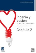 Ingenio y pasión. Capítulo 2 (ebook)