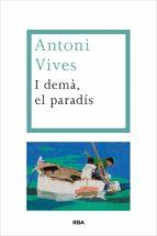 I demà, el paradís (ebook)