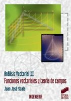 Análisis vectorial. Volumen II (ebook)
