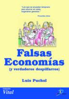 Falsas economías y verdaderos despilfarros (ebook)