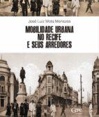 Mobilidade urbana no Recife e seus arredores (ebook)
