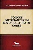 TÓPICOS IMPORTANTES EM BOVINOCULTURA DE CORTE (ebook)