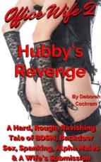 Office Wife 2: Hubby's Revenge (ebook)