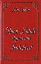 Buon Natale signorina Scatcherd (ebook)