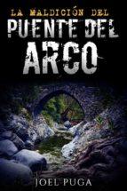La Maldicíon del Puente del Arco (ebook)