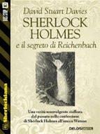 Sherlock Holmes e il segreto di Reichenbach (ebook)