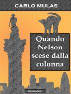 Quando Nelson scese dalla colonna (ebook)