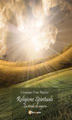 Religione Spirituale: La strada da seguire (ebook)