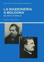 La massoneria a Bologna dal XVIII al XX secolo (ebook)