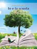Io e la scuola (ebook)