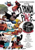 A Panda piace... fare i fumetti degli altri (e viceversa) (ebook)