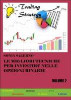 Le migliori tecniche per investire nelle opzioni binarie. Volume 2 (ebook)