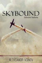 Skybound - Edizione italiana (ebook)