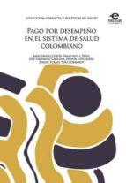 Pago por desempeño en el sistema de salud colombiano (ebook)