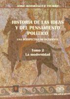 Historia de las ideas  y del pensamiento político. Una perspectiva de Occidente. 2 (ebook)