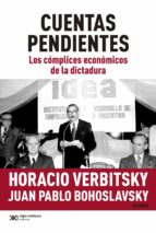 Cuentas pendientes: Los cómplices económicos de la dictadura (ebook)