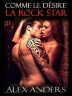 COMME LE DÉSIRE LA ROCK STAR
