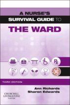 A Nurse's Survival Guide to the Ward - E-Book (ebook)