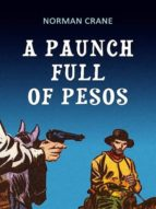 A PAUNCH FULL OF PESOS