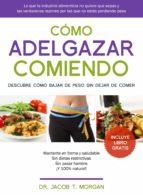 Cómo Adelgazar Comiendo (ebook)