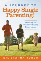 Journey to Joyful Single Parenting (ebook)