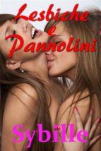 Lesbiche E Pannolini (ebook)