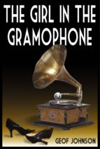 The Girl in the Gramophone (ebook)