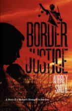BORDER JUSTICE (ebook)