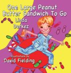 One Large Peanut Butter Sandwich to go (ebook)