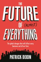 The Future of Almost Everything (ebook)